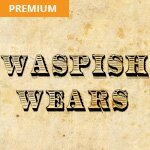 Waspish Wears