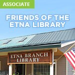 FRIENDS OF THE ETNA LIBRARY
